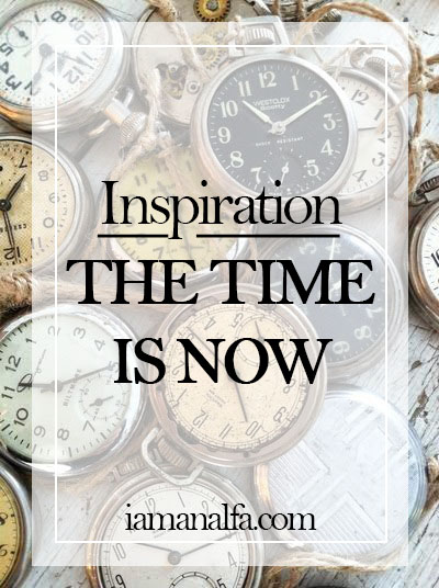 The time isnow