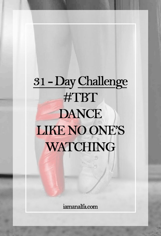 #Tbt: Dance like no one's watching pt.1