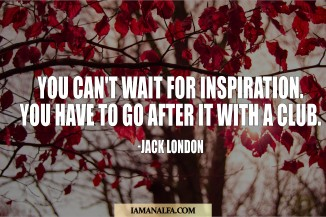 Quote from Jack London about inspiration