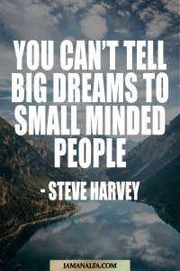 Steve Harvey Quote on Big Dreams & Small Minded People
